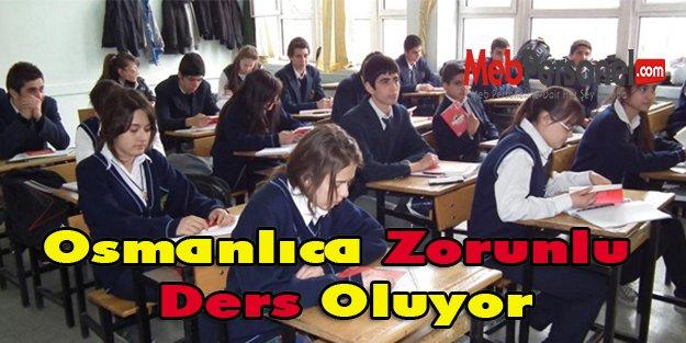 Osmanlıca Zorunlu Ders Oluyor