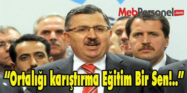 """Serdar Arseven : """"Ortalığı karıştırma Eğitim Bir Sen!.."""""""