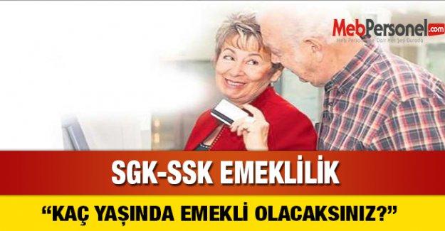 SGK-SSK ile ne zaman emekli olabilirim?