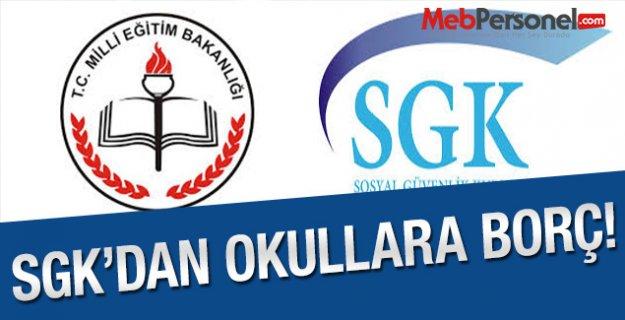 SGKdan Okullara Borç!