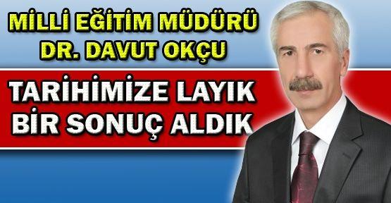 Siirt Milli eğitim Müdürü Davut Okçu,KPSS sonuçlarını Değerlendirdi!