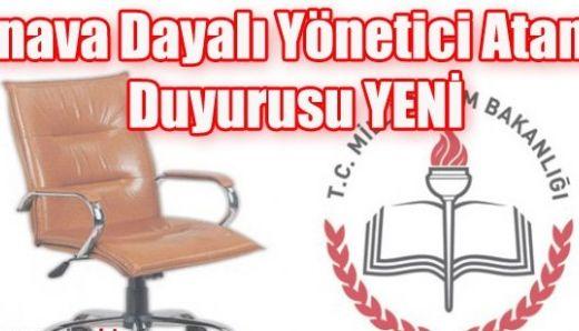 Sınava Dayalı Yönetici Atama Duyurusu YENİ