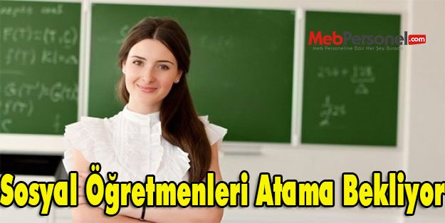 Sosyal Öğretmenleri Atama Bekliyor