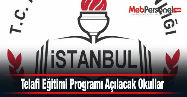 Telafi Eğitimi Programı Açılacak Okullar (İstanbul)