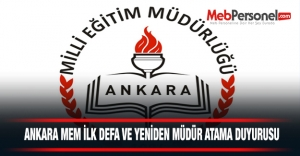 Ankara MEM İlk Defa ve Yeniden Müdür...