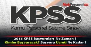 2015 KPSS Başvuruları Ne Zaman ?...