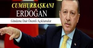 Erdoğan: Bu milleti parçalayanlara fırsat vermeyeceğiz