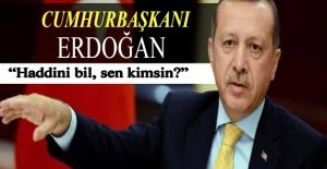 Erdoğan'dan ABD'li komutana:...