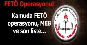Kamuda FETÖ operasyonu işte son liste