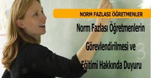 Norm Fazlası Öğretmenlerin Görevlendirilmesi ve Eğitimi Hakkında Duyuru