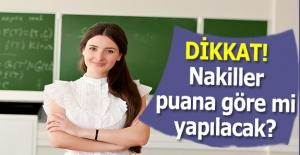 Sınav Puanına Göre Nakil Yapılabilir...