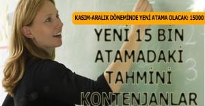 Yeni 15 Bin Öğretmen Atamasında...