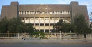 Antalya'da 33 kamu görevlisi adliyeye sevk edildi