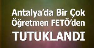 Antalya'da öğretmenler dahil 21 kişi tutuklandı