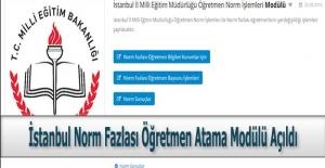 İstanbul Norm Fazlası Öğretmen Atama Modülü Açıldı