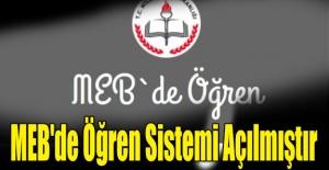 MEB'de Öğren Sistemi Açılmıştır