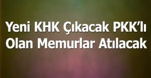 Yeni KHK Çıkacak, Bu Kez PKK#039;lılar...