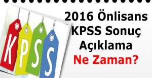 2016 Önlisans KPSS sınav sonucu ne zaman açıklanacak?