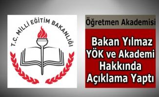 """Bakan Yılmaz'dan Öğretmen Akademisi açıklaması: """"Orta yolu YÖK ile bulacağız"""""""
