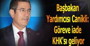 Başbakan Yardımcısı Canikli: Göreve...