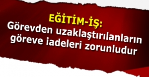 GÖREVDEN UZAKLAŞTIRILANLARIN GÖREVE...