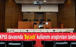 KPSS davasında 'ByLock' kullanımı araştırılsın talebi