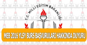 MEB 2016 YLSY BURS BAŞVURULARI HAKKINDA DUYURU