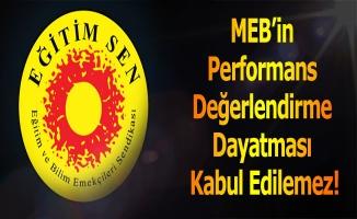 MEB'in Performans Değerlendirme Dayatması Kabul Edilemez!