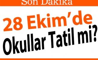 Yarın (28 Ekim) Okullar Tatil mi?
