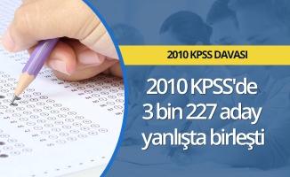 2010 KPSS'de 3 bin 227 aday yanlışta birleşti