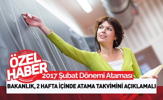 2017 Şubat Öğretmen Atama Sayısı ve Takvimi Artık Açıklanmalıdır