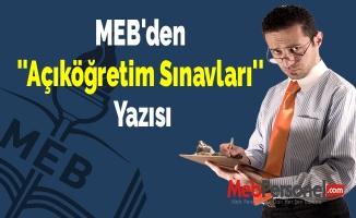MEB'den ''Açıköğretim Sınavları'' Yazısı