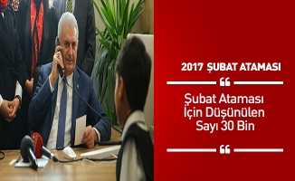 Şubat Ataması İçin Düşünülen Sayı 30 Bin