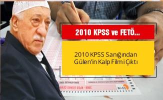 2010 KPSS sanığından Gülen'in kalp filmi çıktı