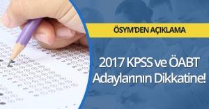 2017 KPSS ve ÖABT Adaylarının Dikkatine!
