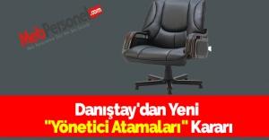 Danıştay'dan Yeni ''Yönetici Atamaları'' Kararı