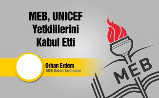 MEB Bakan yrd. Orhan Erdem, UNICEF heyetini kabul etti