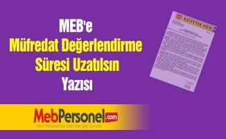 MEB'e ''Müfredat Değerlendirme Süresi Uzatılsın'' Yazısı