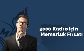 3000 Kadro için Memurluk Fırsatı