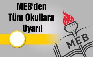 MEB'den Tüm Okullara Uyarı!