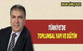 TÜRKİYE'DE TOPLUMSAL YAPI VE EĞİTİM