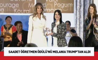 Saadet Öğretmen Ödülü'nü Melania Trump'tan aldı