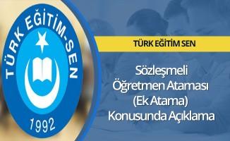 Türk Eğitim-Sen'den Sözleşmeli Öğretmen Ataması (Ek Atama) Konusunda Açıklama