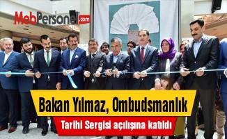 Bakan Yılmaz, Ombudsmanlık Tarihi Sergisi açılışına katıldı