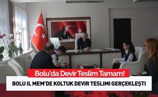 Bolu MEM'de Koltuk Devir Teslimi Yapıldı