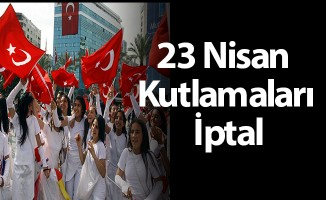 Çankaya'da 23 Nisan Kutlamaları Ertelendi