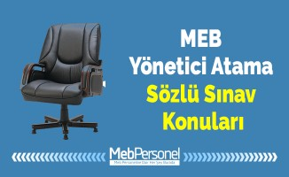 MEB Yönetici Atama Sözlü Sınav Konuları