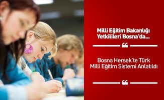 Türkiye'deki eğitim sistemi Bosna Hersek'te anlatıldı