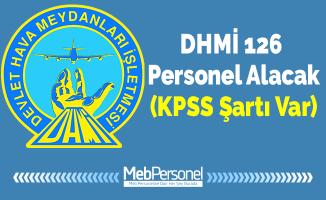 DHMİ 126 Personel Alacak (KPSS Şartı Var) Başvurular Sürüyor