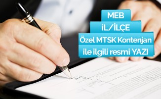 İl/İlçe Özel MTSK Kontenjanları İle İlgili Yazı